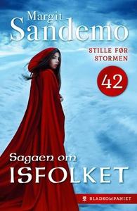 Stille før stormen (ebok) av Margit Sandemo