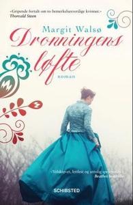 Dronningens løfte (ebok) av Margit Walsø