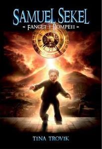 Fanget i Pompeii (ebok) av Tina Trovik