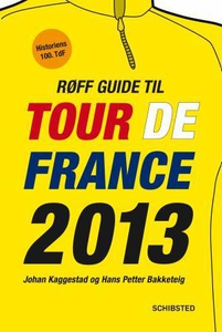 Røff guide til Tour de France 2013 (ebok) av