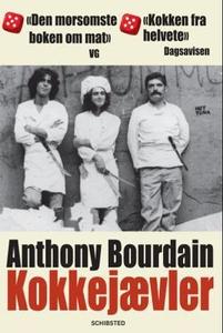 Kokkejævler (ebok) av Anthony Bourdain