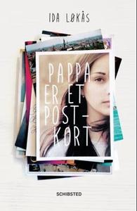 Pappa er et postkort (ebok) av Ida Løkås