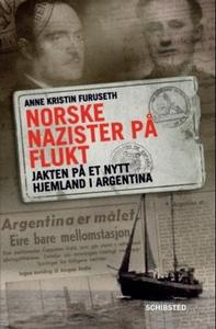 Norske nazister på flukt (ebok) av Anne Krist