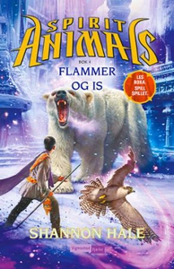 Flammer og is (ebok) av Shannon Hale