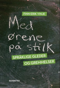 Med ørene på stilk (ebok) av Finn-Erik Vinje