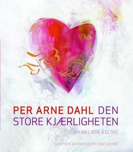 Den store kjærligheten (lydbok) av Per Arne D