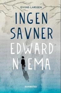 Ingen savner Edward Niema (ebok) av Eivind Su