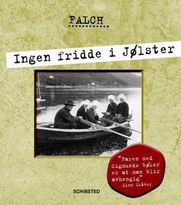 Ingen fridde i Jølster (ebok) av Sigmund Falc