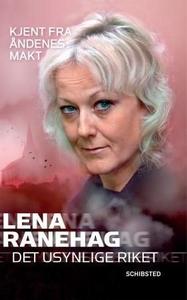 Det usynlige riket (ebok) av Lena Ranehag
