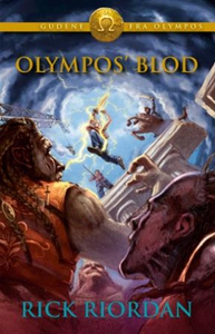 Olympos' blod (ebok) av Rick Riordan