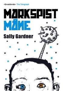 Markspist måne (ebok) av Sally Gardner