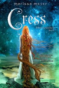 Cress (ebok) av Marissa Meyer