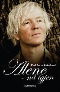 Alene - nå igjen (ebok) av Paal-André Grinder