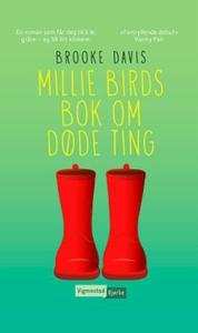 Millie Birds bok om døde ting (ebok) av Brook
