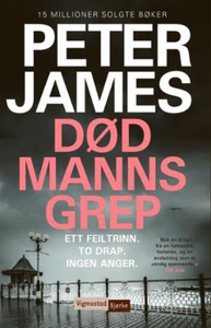 Død manns grep (ebok) av Peter James