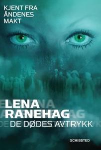 De dødes avtrykk (ebok) av Lena Ranehag