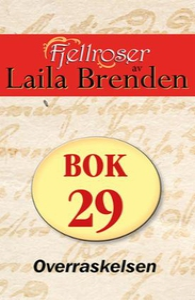 Overraskelsen (ebok) av Laila Brenden