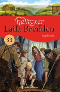 Torgils hevn (ebok) av Laila Brenden