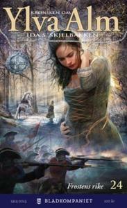 Frostens rike (ebok) av Ida S. Skjelbakken