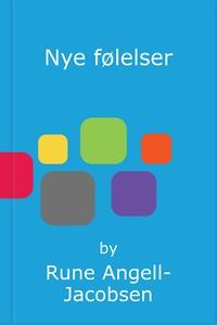 Nye følelser (ebok) av Rune Angell-Jacobsen