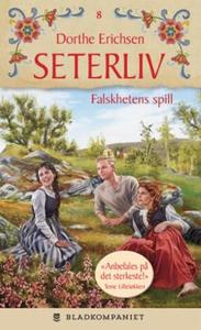Falskhetens spill (ebok) av Dorthe Erichsen