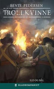 Ild og bål (ebok) av Bente Pedersen