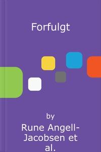 Forfulgt (ebok) av Rune Angell-Jacobsen