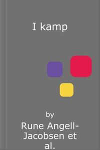 I kamp (ebok) av Rune Angell-Jacobsen