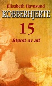 Størst av alt (ebok) av Elisabeth Havnsund
