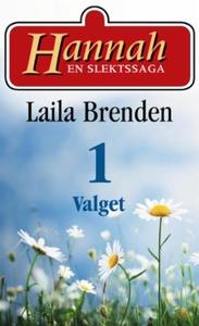 Valget (ebok) av Laila Brenden