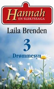 Drømmesyn (ebok) av Laila Brenden