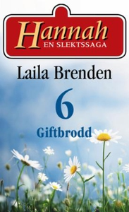 Giftbrodd (ebok) av Laila Brenden