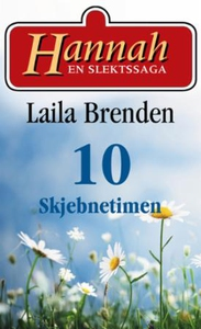 Skjebnetimen (ebok) av Laila Brenden