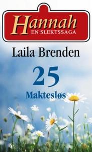 Maktesløs (ebok) av Laila Brenden