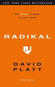 Radikal (ebok) av David Platt