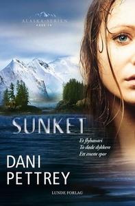 Sunket (ebok) av Dani Pettrey