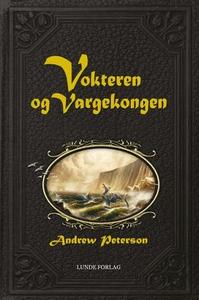 Vokteren og Vargekongen (ebok) av Andrew Pete