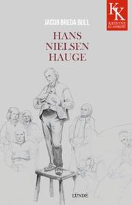Hans Nielsen Hauge (ebok) av Jacob B. Bull, J