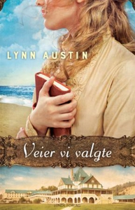 Veier vi valgte (ebok) av Lynn Austin