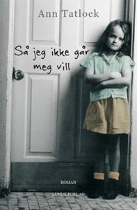 Så jeg ikke går meg vill (lydbok) av Ann Tatl