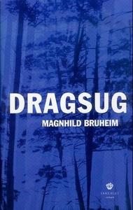 Dragsug (ebok) av Magnhild Bruheim