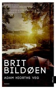 Adam Hiorths veg (ebok) av Brit Bildøen
