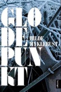 Glødepunkt (ebok) av Hilde Myklebust