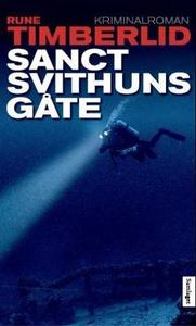 Sanct Svithuns gåte (ebok) av Rune Timberlid