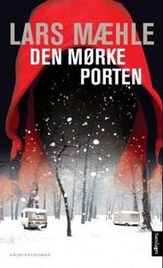 Den mørke porten (ebok) av Lars Mæhle