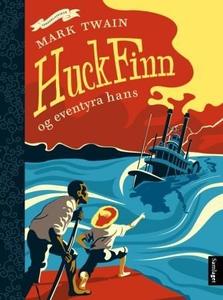 Huck Finn og eventyra hans (ebok) av Mark Twa