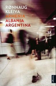 Armenia, Albania, Agentina (ebok) av Rønnaug
