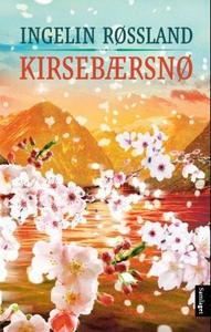 Kirsebærsnø (ebok) av Ingelin Røssland