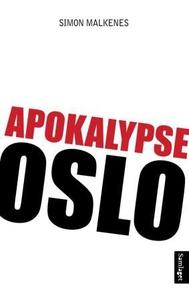 Apokalypse Oslo (ebok) av Simon Malkenes