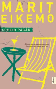 Arbeid pågår (ebok) av Marit Eikemo